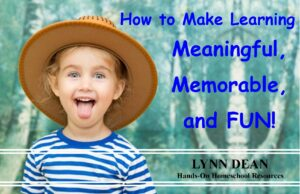 How to Make Learning Meaningful, Memorable, and FUN