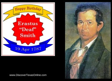 "Happy Birthday, Erastus ""Deaf"" Smith!"
