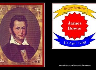 Happy Birthday, James Bowie!