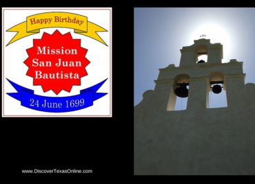 Happy Birthday, Mission San Juan Bautista!
