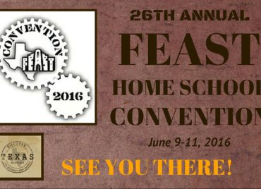 FEAST Home School Convention in San Antonio!