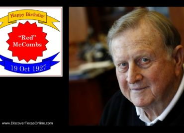 Happy Birthday, Red McCombs!