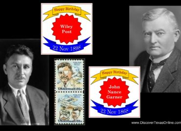 Happy Birthday, Vice-President James Nance Garner and Wiley Post!