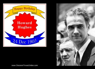 Happy Birthday, Howard Hughes!