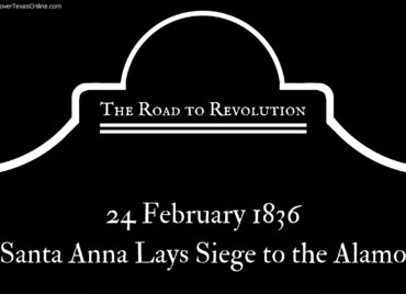 Road to Revolution: Santa Anna Besieges the Alamo