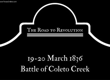 Road to Revolution: Battle of Coleto Creek