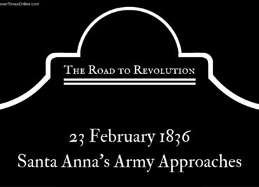 Road to Revolution: Santa Anna's Army Approaches