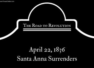 Road to Revolution: Santa Anna Surrenders