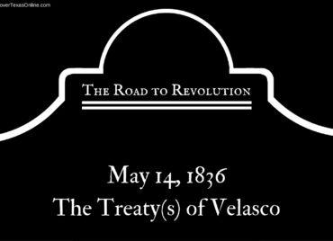 Road to Revolution: The Treaty of Velasco