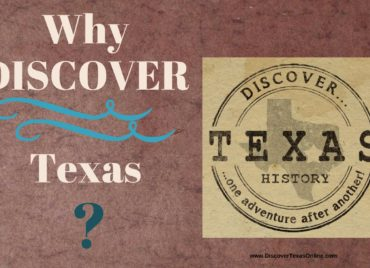"Why ""Discover"" Texas?"