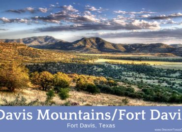 Fort Davis and the Davis Mountains