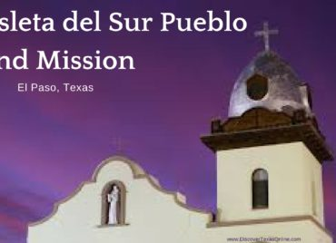 Ysleta del Sur Pueblo and Mission